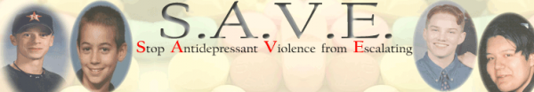 TheSaveProject S.A.V.E. STOP ANTIDEPRESSANT VIOLENCE from ESCALATING
